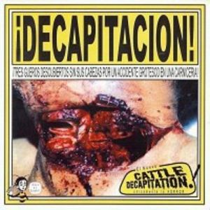 ¡Decapitacion! - album