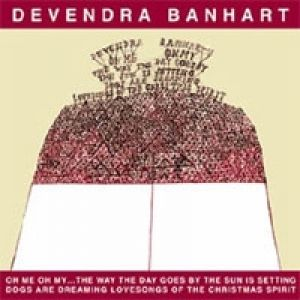 Devendra Banhart Oh Me Oh My, 2002