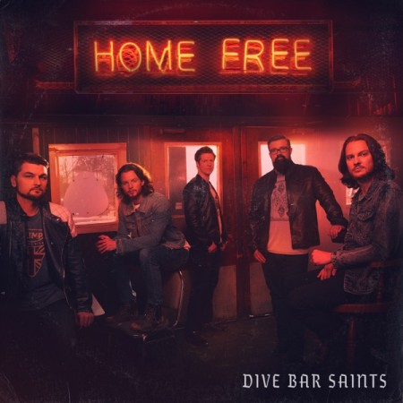 Home Free Dive Bar Saints, 2019