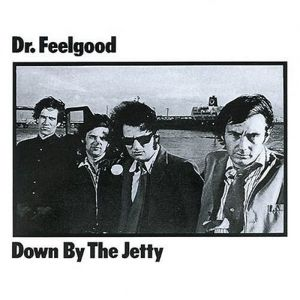 Dr. Feelgood Down by the Jetty, 1975