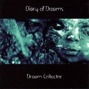 Diary of Dreams Dream Collector, 2006