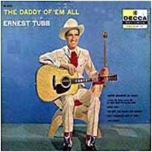 Ernest Tubb Daddy of 'Em All, 1957