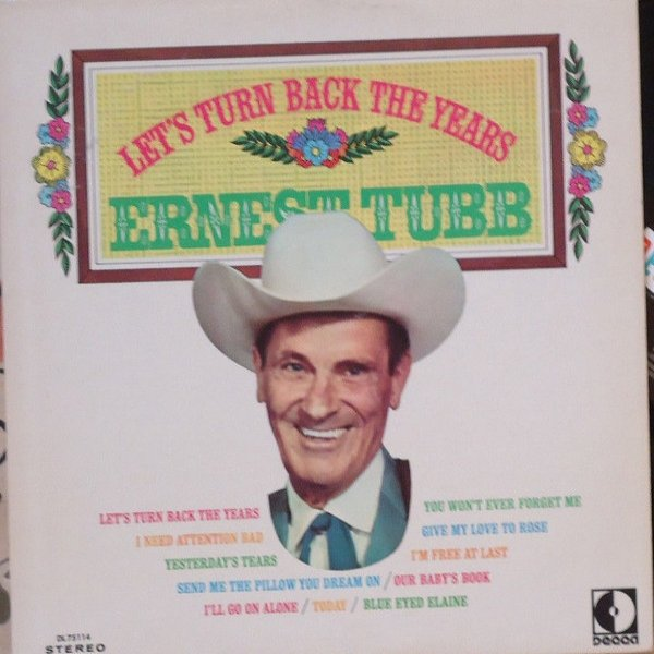 Ernest Tubb Let's Turn Back the Years, 1969