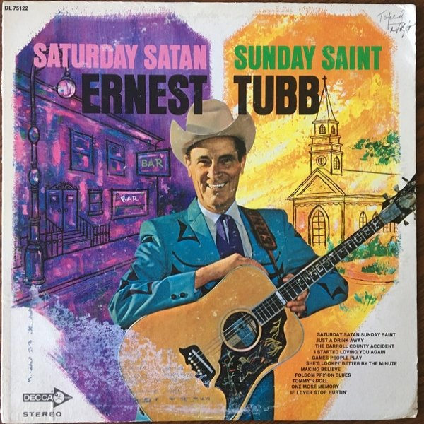 Ernest Tubb Saturday Satan Sunday Saint, 1969