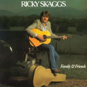Ricky Skaggs Family & Friends, 1982