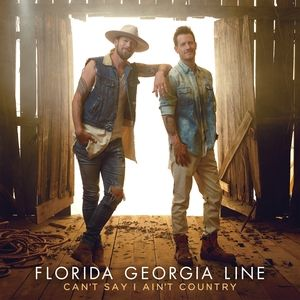 Florida Georgia Line Can't Say I Ain't Country, 2019