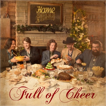 Home Free Full of Cheer , 2014