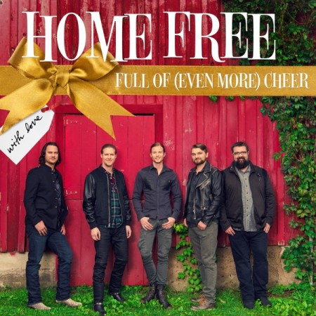 Home Free Full of (Even More) Cheer, 2016