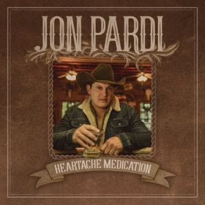 Jon Pardi Heartache Medication, 2019