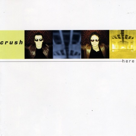 Crush  Here, 2002