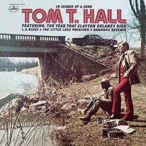 Tom T. Hall In Search of a Song, 1971