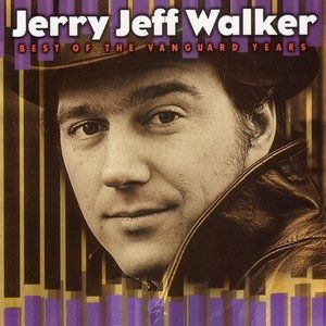 Jerry Jeff Walker Best of the Vanguard Years, 1999