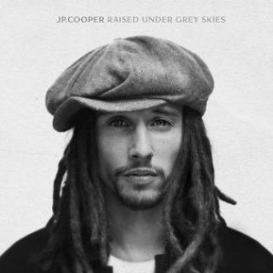 JP Cooper Raised Under Grey Skies, 2017
