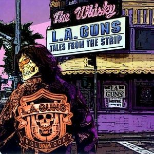 L.A. Guns Tales from the Strip, 2005