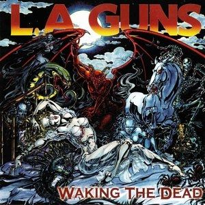 L.A. Guns Waking the Dead, 2002