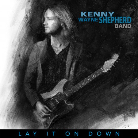 Kenny Wayne Shepherd Lay It On Down, 2017