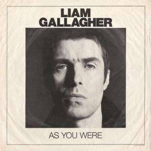 Liam Gallagher As You Were, 2017