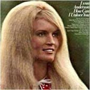 Lynn Anderson How Can I Unlove You, 1971