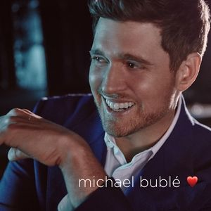 Michael Bublé Love, 2018