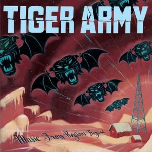 Tiger Army Music from Regions Beyond, 2007