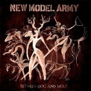 New Model Army Between Dog and Wolf, 2013