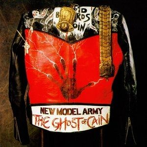 New Model Army The Ghost of Cain, 1986