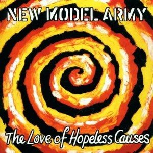 New Model Army The Love of Hopeless Causes, 1993