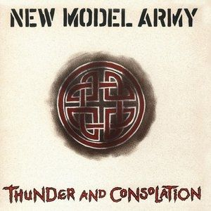 New Model Army Thunder and Consolation, 1989