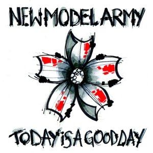 New Model Army Today Is a Good Day, 2009