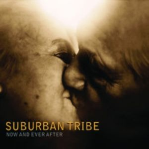 Suburban Tribe Now and Ever After, 2010