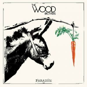 The Wood Brothers Paradise, 2015