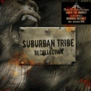 Suburban Tribe Recollection, 2007