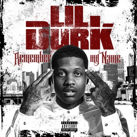 Lil Durk Remember My Name, 2015