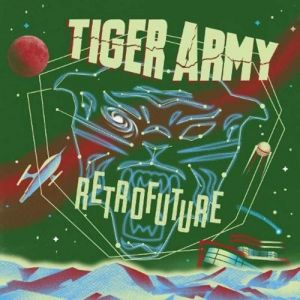 Tiger Army  Retrofuture, 2019