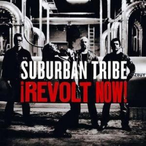 Suburban Tribe Revolt Now!, 2006