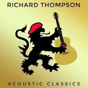 Richard Thompson Acoustic Classics, 2014