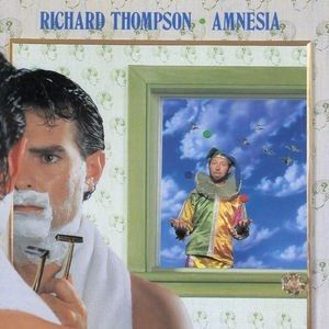 Richard Thompson Amnesia, 1988