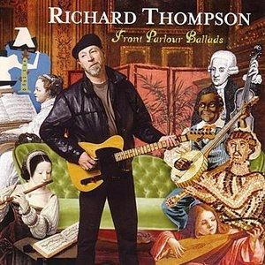Richard Thompson Front Parlour Ballads, 2005