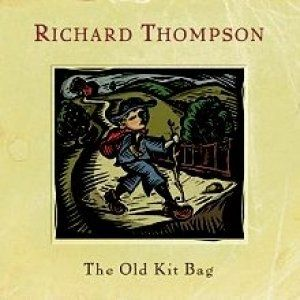 Richard Thompson The Old Kit Bag, 2003