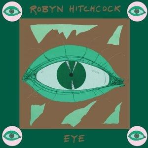 Robyn Hitchcock Eye, 1990