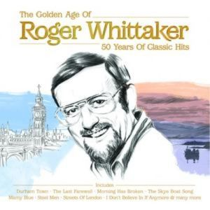 Roger Whittaker Roger Whittaker - The Golden Age, 2008