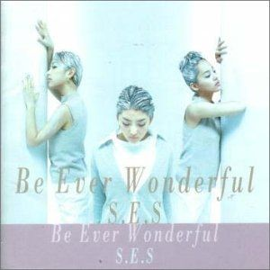 S.E.S. Be Ever Wonderful, 2000