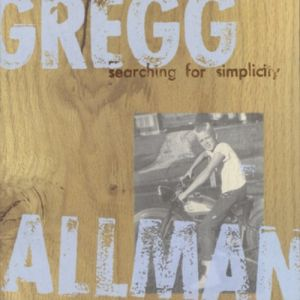Gregg Allman Searching for Simplicity, 1997