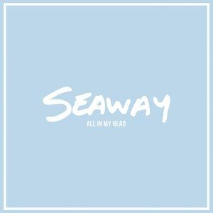 Seaway All in My Head, 2014