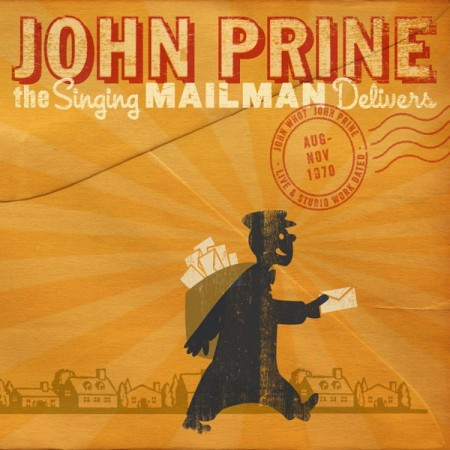 John Prine Singing Mailman Delivers, 2011