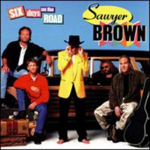Sawyer Brown Six Days on the Road, 1997