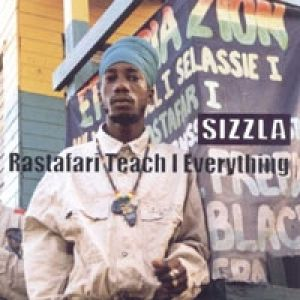 Sizzla Rastafari Teach I Everything, 2001