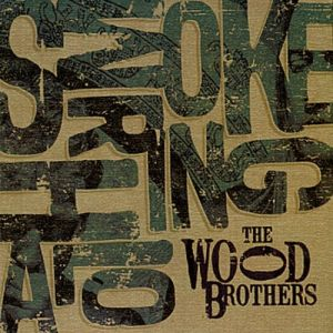 The Wood Brothers Smoke Ring Halo, 2011