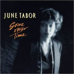 June Tabor Some Other Time, 1989