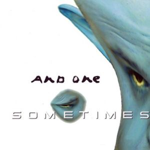 And One Sometimes, 1997